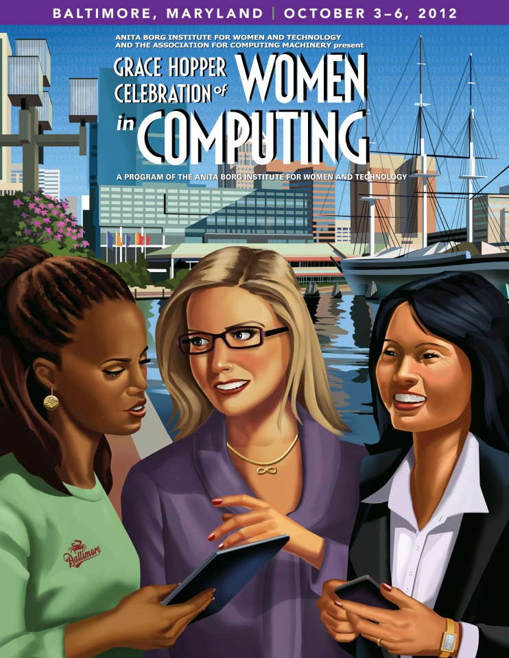 Grace Hopper Celebration of Women in Computing - Baltimore 2012 poster
