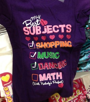 T-shirt for girls with the following text:  My Best Subjects: [x] Shopping [x] Music [x] Dancing [ ] Math (Well, Nobody's Perfect)